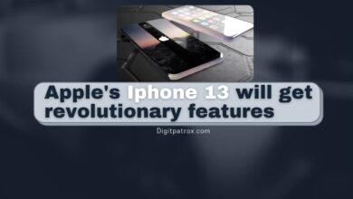 Apple's Iphone 13 will get revolutionary features digitpatrox