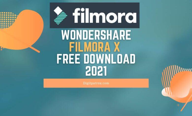 [Official] Wondershare Filmora X 2021 Free download For windows How to Activate Wondershare Filmora Wondershare Filmora Keys digitpatrox